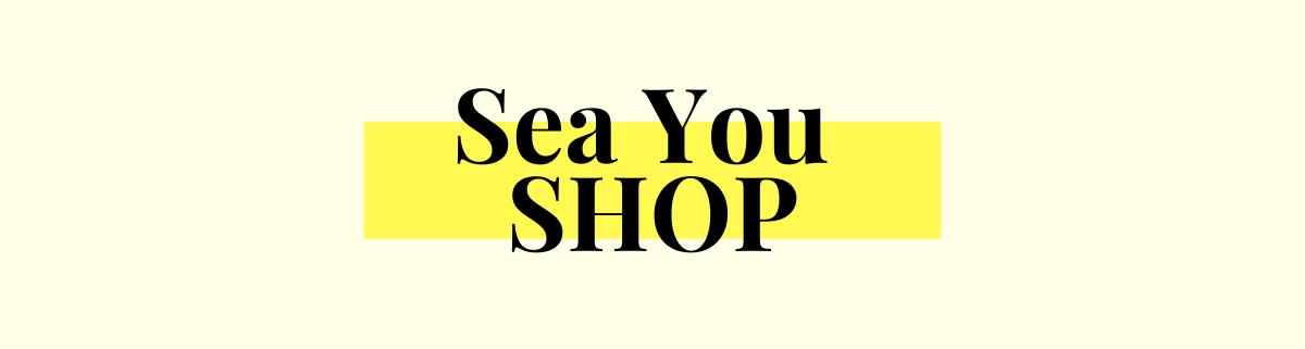 sea you shop la boutique de sea you son blog