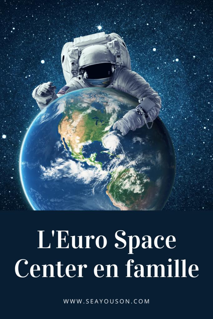 euro space center en famille