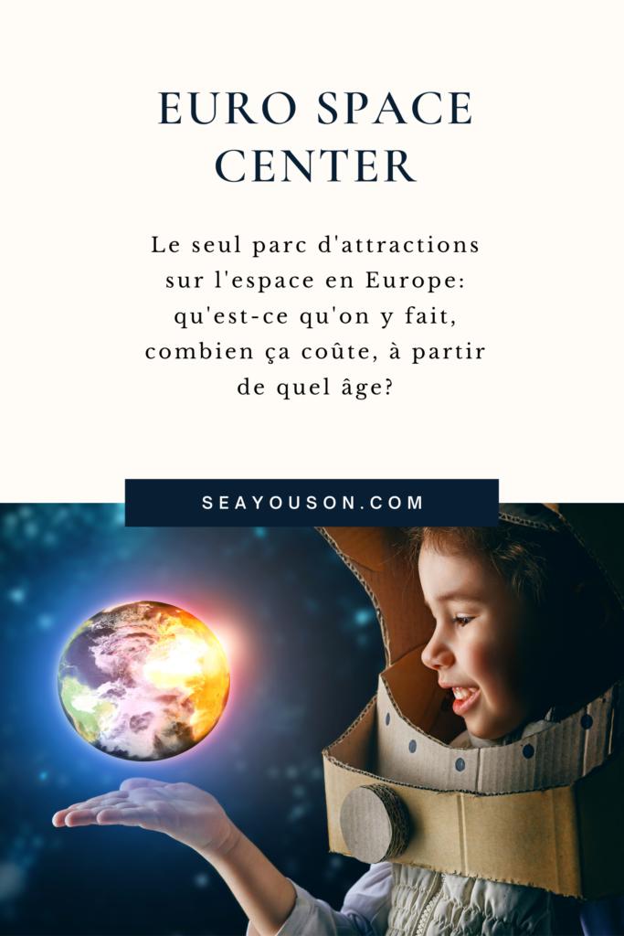 euro space center astronaute enfant famille