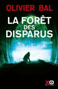 roman polar thriller la forêt des disparus olivier bal