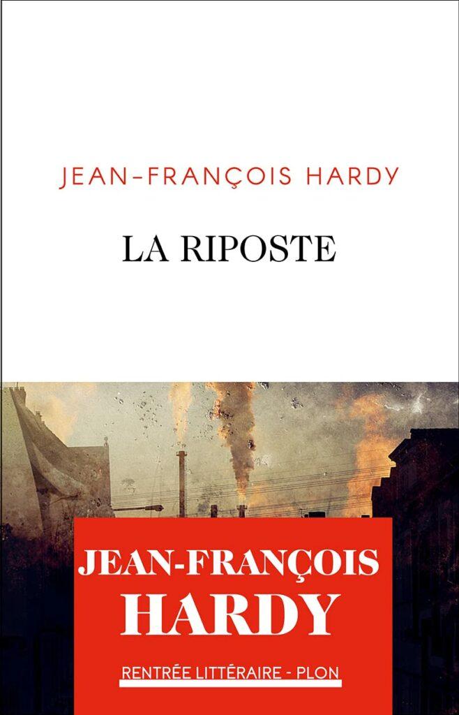 La riposte roman jean-françois hardy filigranes